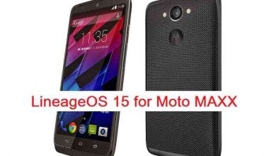 Photo of Download and install Android Oreo on Moto Maxx based on LineageOS 15