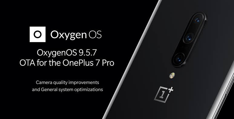 OnePlus 7 Pro gets OXYGEN OS 9.5.7 Update,