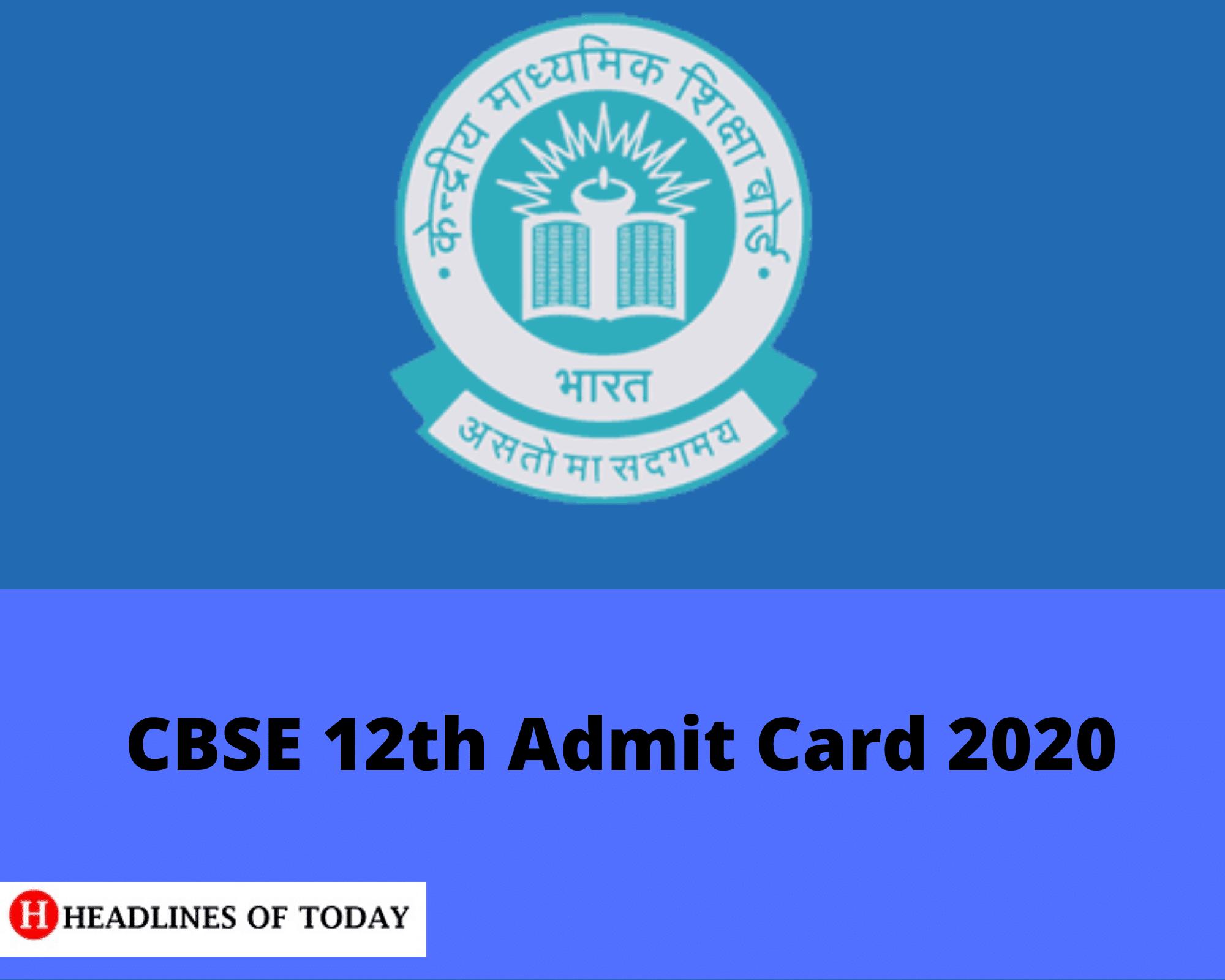 CBSE Class 12 Admit Card 2020